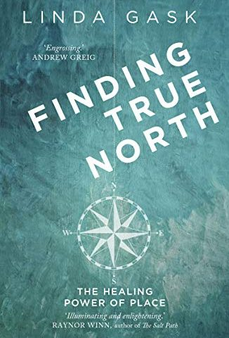 the cover of Finding True North by Linda Gask. A faded turquoise cover with a white compass in the centre